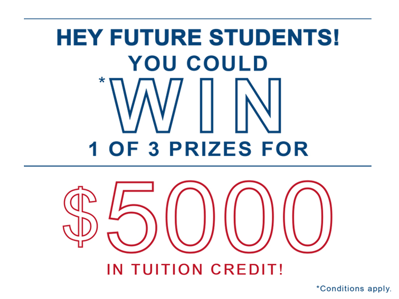 Visit our Virtual Open House! You could win 1 of 3 prizes for $5000 tuition credit.